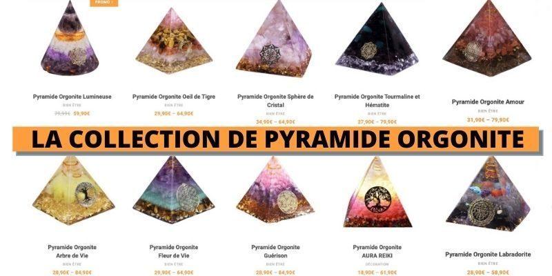 voir la collection de pyramide orgonite