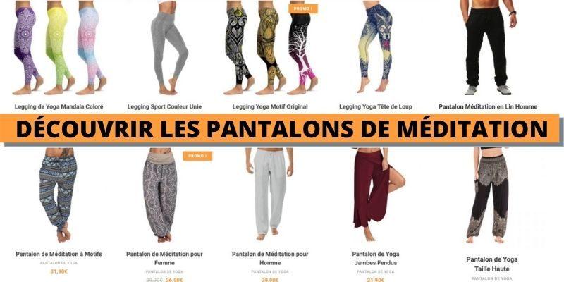 voir la collection de pantalon de méditation